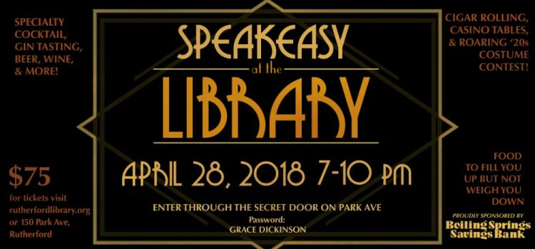 Speakeasy at the Library is This Saturday 4/28, Still Time To Get Your Tickets!